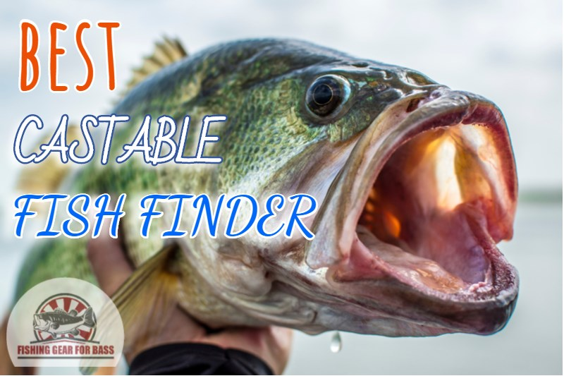 the Best Castable Fishfinder
